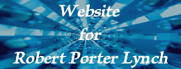 Web Site for Robert :Porter Lynch